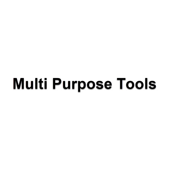Multi Purpose Tools